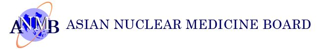 Asian Nuclear Medicine Board (ANMB)